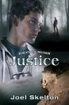 Beneath the Palisade: Justice - Joel Skelton