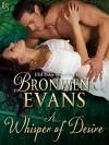 A Whisper of Desire - Bronwen Evans