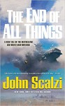 The End of All Things - William Dufris, Tavia Gilbert, John Scalzi