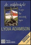 Dr. Nightingale Traps the Missing Lynx (Deirdre Quinn Nightingale Mystery Series) COMPLETE AND UNABRIDGED [4 Audio Cassettes/4.25 Hrs.] - Lydia Adamson, Laura Hicks