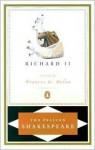 Richard II - Stephen Orgel, A.R. Braunmuller, William Shakespeare