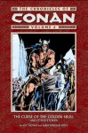 The Chronicles of Conan, Volume 6: The Curse of the Golden Skull and Other Stories - Roy Thomas, John Buscema, Neal Adams, Rich Buckler