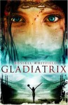 Gladiatrix - Russell Whitfield
