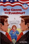 Who Cloned the President? - Ron Roy, Liza Woodruff