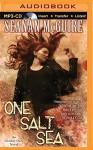 One Salt Sea: An October Daye Novel (October Daye Series) - Seanan McGuire, Mary Robinette Kowal