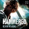 Hammered: The Iron Druid Chronicles, Book 3 - Kevin Hearne, Christopher Ragland, Hachette Audio UK