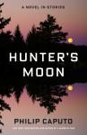 Hunter's Moon - Philip Caputo