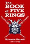 The Book of Five Rings (Xist Classics) - Miyamoto Musashi