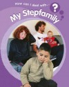 How Can I Deal with My Step Family? - Sally Hewitt