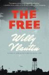 The Free - Willy Vlautin