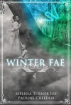 Winter Fae - Melissa Turner Lee, Pauline Creeden