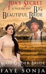 Mail Order Bride: CLEAN Western Historical Romance: ADA's Secret - A Tale of The Big Beautiful Bride (A Frontier Pioneer Romance: Brides of Salt Lake City Book1) - Faye Sonja