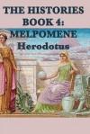 The Histories Book 4: Melpomene - Herodotus Herodotus
