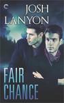 Fair Chance - Josh Lanyon