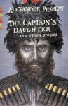 The Captain's Daughter: And Other Stories - Alexander Pushkin