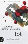 Tot: Leo Kara ermittelt - Taavi Soininvaara