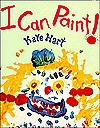 I Can Paint! - Kate Hart
