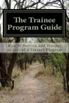 The Trainee Program Guide: How to Survive and Prosper as Part of a Trainee Program - Patrick Jonsson, Tom Clayton