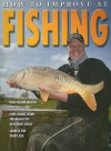 How to Improve at Fishing - Andrew Walker