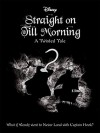 Straight on Till Morning - Liz Braswell