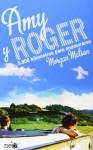 Amy y Roger (Spanish Edition) - Morgan Matson