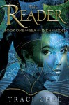 The Reader (Sea of Ink and Gold) - Traci Chee