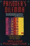 Prisoner's Dilemma - William Poundstone, John von Neumann