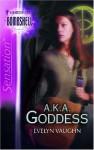 A. K. A. Goddess - Evelyn Vaughn