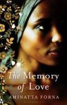 The Memory of Love - Aminatta Forna