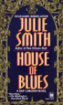 House of Blues - Julie Smith