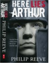 Here Lies Arthur - Philip Reeve