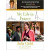 My Life in France (Audio) - Julia Child, Alex Prud'Homme, Kimberly Farr