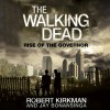 The Walking Dead: Rise of The Governor - Robert Kirkman, Jay Bonansinga, Fred Berman, Macmillan Audio