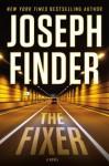 The Fixer - Joseph Finder