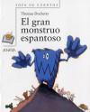El gran monstruo espantoso / Big Scary Monster - Thomas Docherty, Miguel Azaola