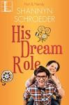 His Dream Role (Hot & Nerdy Book 6) - Shannyn Schroeder