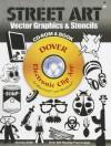 Street Art Vector Graphics & Stencils CD-ROM and Book - Jeremy Elder