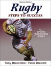 Rugby: Steps to Success - 2nd Edition (Steps to Success: Sports) - Tony Biscombe, Peter Drewett, Ian McGeechan