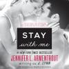 Stay with Me - Sophie Eastlake, J. Lynn