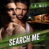 Search Me: Cover Me, Book 3 - L.A. Witt, Charlie David, Lori Witt