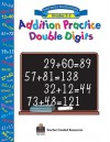 Addition Practice Double Digits - Dona Herweck Rice