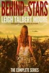 Behind the Stars - Leigh Talbert Moore