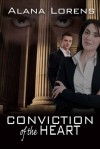 Conviction of the Heart - Alana Lorens