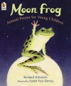 Moon Frog: Animal Poems for Young Children - Richard Edwards