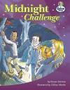 The Midnight Challenge (Literacy Land) - Simon Adorian, Gillian Martin