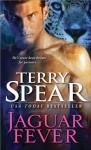 Jaguar Fever - Terry Spear