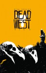 Dead West - Rick Spears, Rob G
