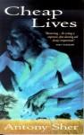 Cheap Lives - Antony Sher