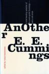 AnOther E.E. Cummings - E.E. Cummings, Richard Kostelanetz, John Rocco