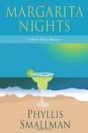 Margarita Nights - Phyllis Smallman